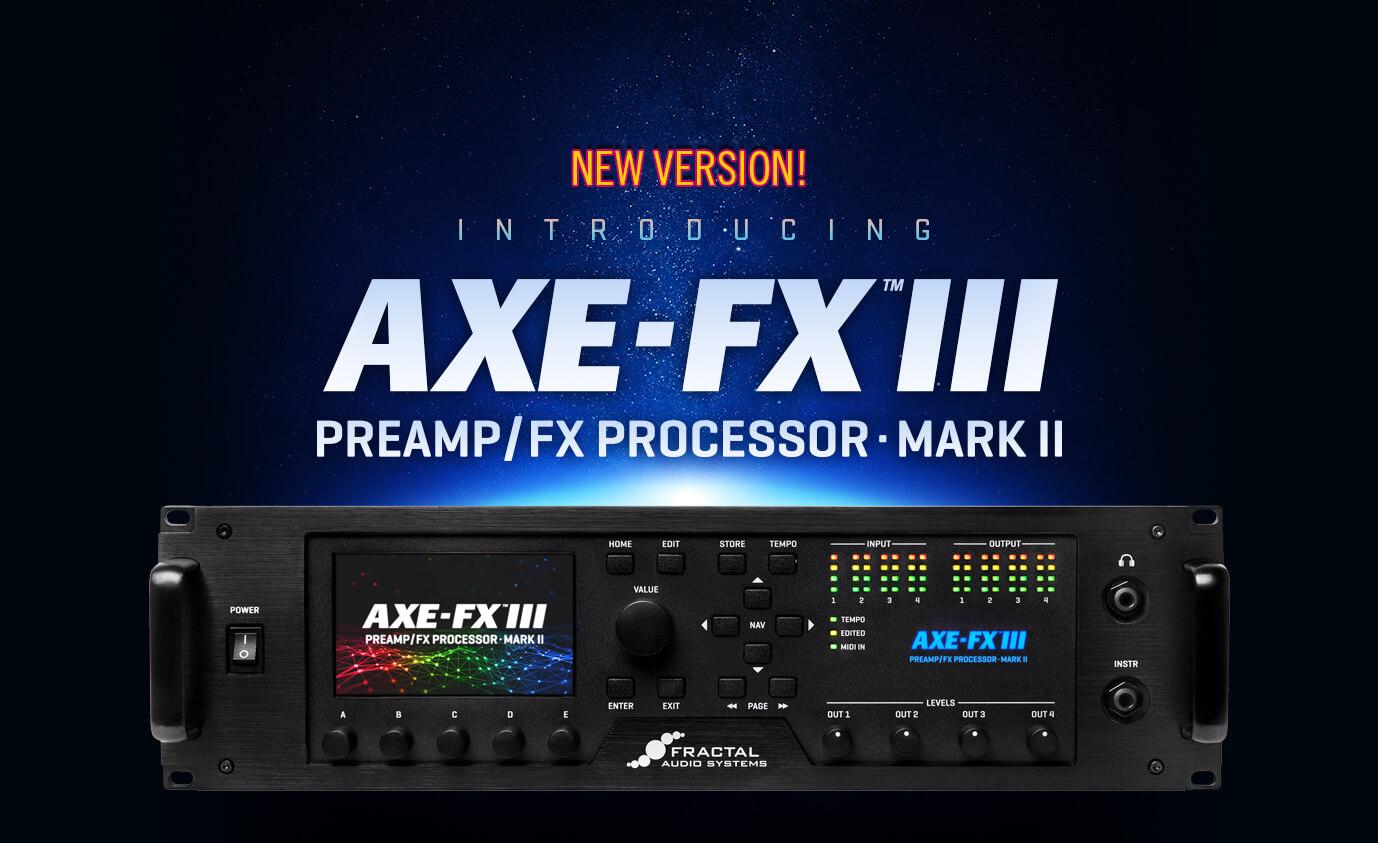 The New Axe-Fx III Mark II
